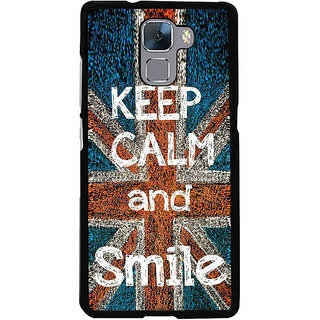Fuson Designer Back Cover For Huawei Honor 7 (Keep Calm Be Cool Be Quiet Keep Smiling Dont Worry)