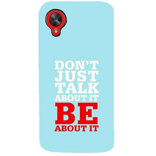 Fuson Designer Phone Back Case Cover LG Nexus 5 :: LG Google Nexus 5 :: Google Nexus 5 ( Actions Speak Louder Than Words )