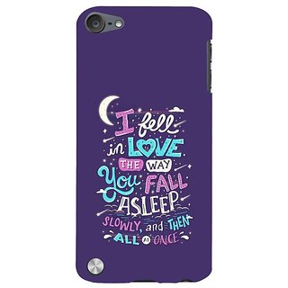 Fuson Designer Phone Back Case Cover Apple IPod Touch 5 :: Apple IPod 5 (5th Generation) ( Love The Way You Sleep )