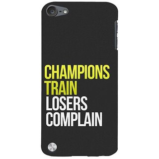 Fuson Designer Phone Back Case Cover Apple IPod Touch 5 :: Apple IPod 5 (5th Generation) ( Difference Between Champions And Losers )