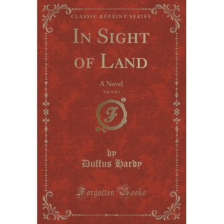 In Sight Of Land, Vol. 1 Of 3