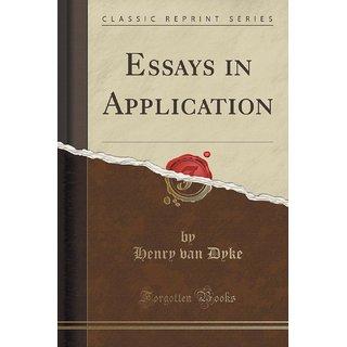 Essays In Application (Classic Reprint)