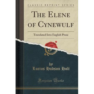 The Elene Of Cynewulf