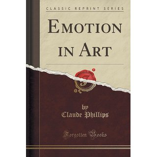 Emotion In Art (Classic Reprint)