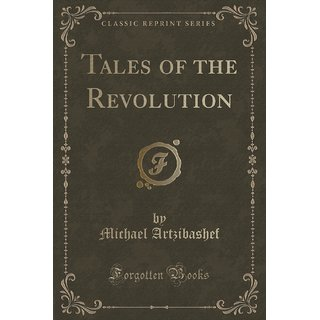 Tales Of The Revolution (Classic Reprint)