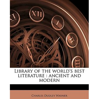 Library of the world's best literature: ancient and modern Volume 19