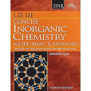 Wiley's J.D. Lee Concise Inorganic Chemistry for JEE (Main Advanced),...