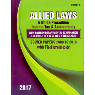 Allied Laws and Office Procedure / Income Tax  Accountancy New Pattern Departmental Examination (Paper III IV of ITI's