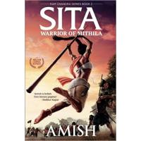 Sita - Warrior of Mithila (Book 2- Ram Chandra Series) An adventure thriller that follows Lady Sita's journey, set in m