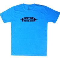 DYEG Motivational Gym T-shirt : Meet Me At The BAR ( Medium Size )