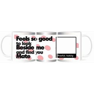 Refeel Gifts Feels So Good To Have You Beside Me - Personalized Mugs