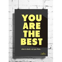 Cool Funny Motivation You Are The Best Wall Posters, Art Prints, Decals (8X12 Inches)