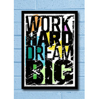 Stuffpanda Whacky Cool Abstract Motivation Dream Big Work Hard Glass Frame Posters Wall Art (8x12 Inches)