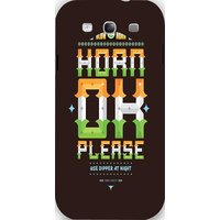Snoogg Horn Ok Please 2744 Case Cover For Samsung Galaxy S3
