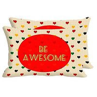 Be Awesome Set Of 2 Pc Digitally Printed Pillow Cover -Size(12x18)