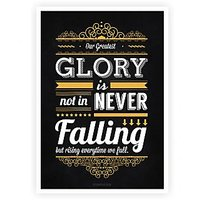 Our Greatest Glory Is Not In Never Falling Confucius Philosopher Quotes Poster