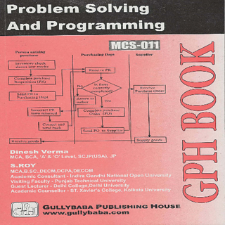 MCS011 Problem Solving And Programming (IGNOU Help book for MCS-011 in English Medium)