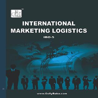 IBO5 International Marketing Logistics (IGNOU Help book for IBO-5 in (English Medium)