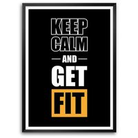 Keep Calm And Get Fit Gym & Fitness Quotes Typography Framed Poster