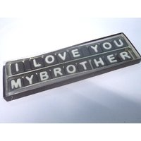 I Love You My Brother Chocolate SMS