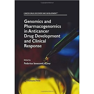 Genomics And Pharmacogenomics In Anticancer Drug Development And Clinical Response