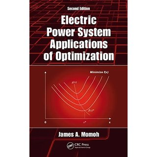 Electric Power System Applications Of Optimization, Second Edition (Power Engineering (Willis))