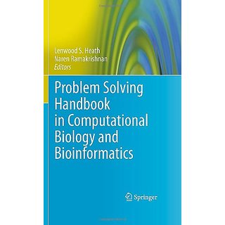 Problem Solving Handbook In Computational Biology And Bioinformatics (Lecture Notes In Mathematics)