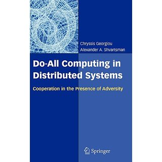 Do All Computing In Distributed Systems: Cooperation In The Presence Of Adversity