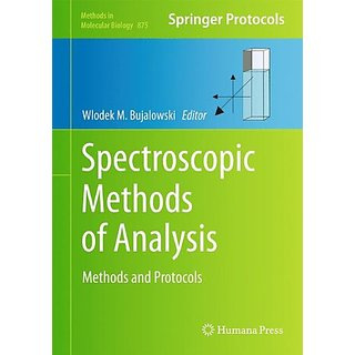 Spectroscopic Methods Of Analysis: Methods And Protocols (Methods In Molecular Biology)