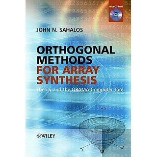 Orthogonal Methods For Array Synthesis: Theory And The Orama Computer Tool With Cd
