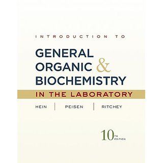 Introduction To General, Organic, And Biochemistry Laboratory Manual, 10Th Edition