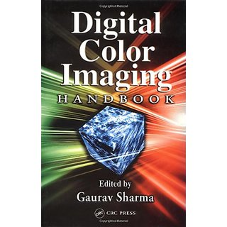 Digital Color Imaging Handbook (Electrical Engineering & Applied Signal Processing Series)