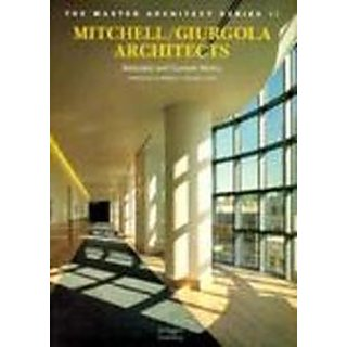 Mitchell/Giurgola Architects: Selected And Current Works 1982-1996 (The Master Architect Series Ii)