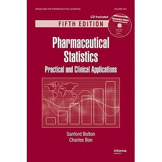 Pharmaceutical Statistics: Practical And Clinical Applications[With Cdrom], 5Th Edition