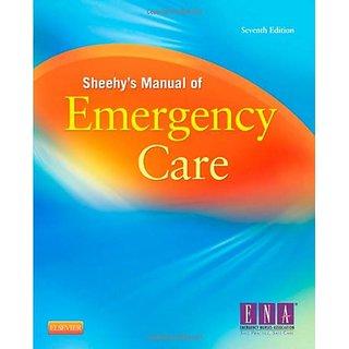 Sheehy'S Manual Of Emergency Care, 7E (Newberry, Sheehy'S Manual Of Emergency Care)