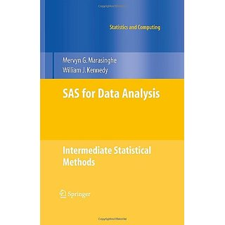 Sas For Data Analysis: Intermediate Statistical Methods (Statistics And Computing)