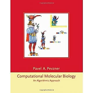 Computational Molecular Biology: An Algorithmic Approach (Computational Molecular Biology)