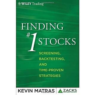 Finding #1 Stocks: Screening, Backtesting And Time-Proven Strategies (Wiley Trading)