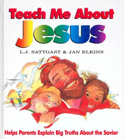 Teach Me about Jesus By Multnomah Books  16 March 1994