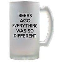 Beers Ago Beer Mug By Keep Calm Desi