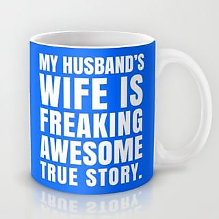 Astrode My Husband'S Wife Is Freaking Awesome Mug