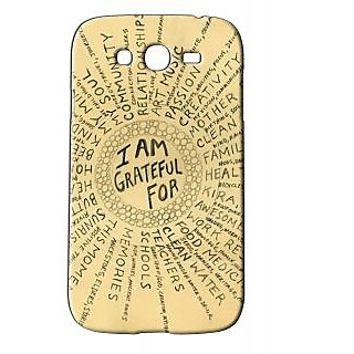 Pickpattern Back Cover For Samsung Galaxy Grand/Grand Duos I9082 MOMENTSOFGRATITUDEGG