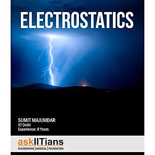 Complete Electrostatics course for JEE Main/Advanced/BITSAT/Class 12 Board