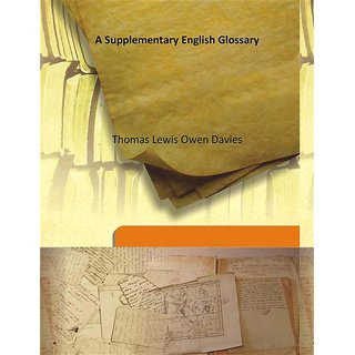 A Supplementary English Glossary 1881 [Harcover]