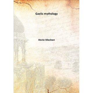 Gaelic mythology 1879 [Harcover]