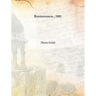 Reminiscences 1881 [Harcover]