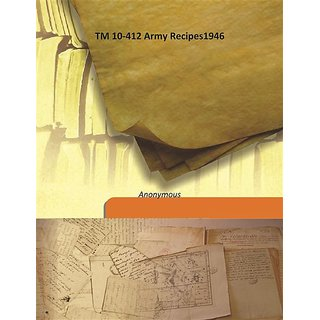 TM 10-412 Army Recipes1946 1946 [Harcover]