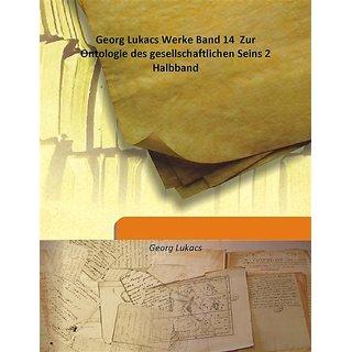 Georg Lukacs Werke Band 14  Zur Ontologie des gesellschaftlichen Seins 2 Halbband  [Harcover]