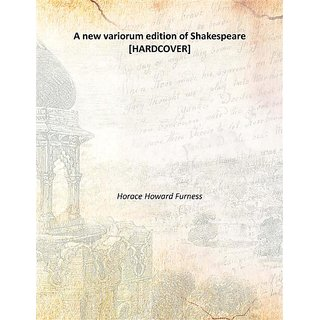 A new variorum edition of Shakespeare 1871