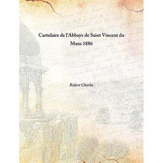 Cartulaire de l'Abbaye de Saint Vincent du Mans 1886